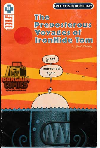 Preposterous Voyages Of Ironhide Tom 2006 FCBD Edition